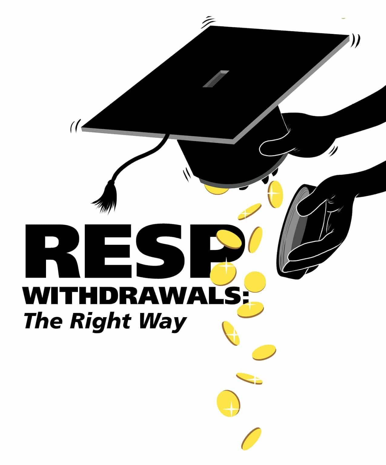 RESP Withdrawals: The right way