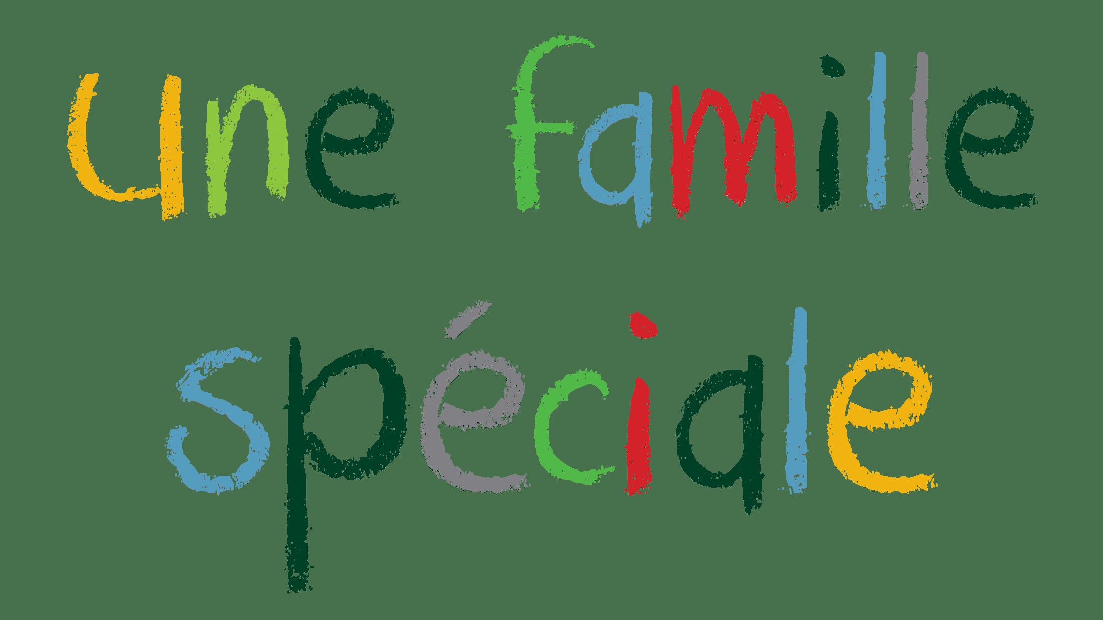 une famille speciale