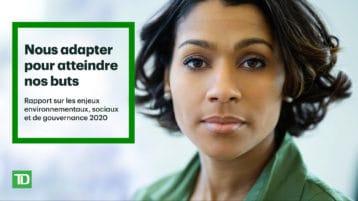 Approche à l'égard des enjeux ESG de la TD : un engagement envers un avenir durable